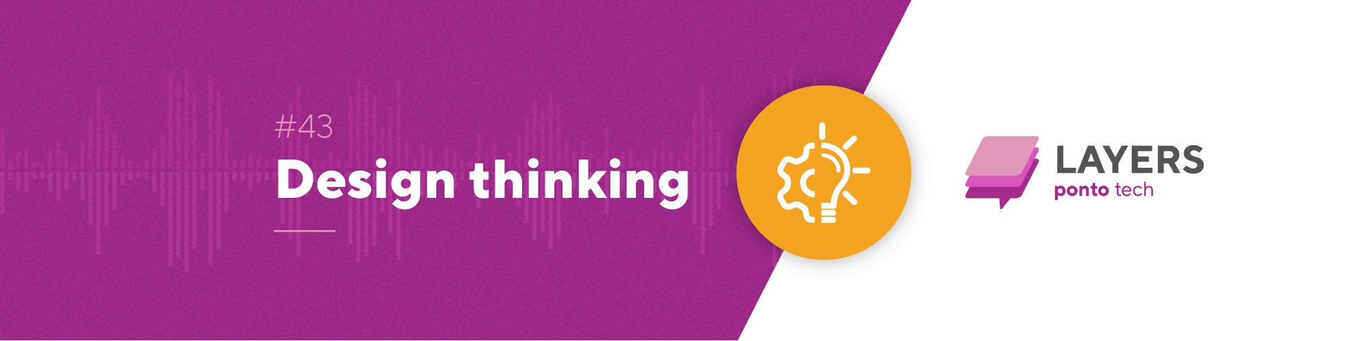 layerpontotech_43_Design_Thinking_banner